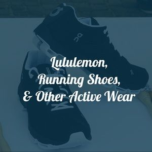 Lululemon, Running Shoes, and Other Active Wear